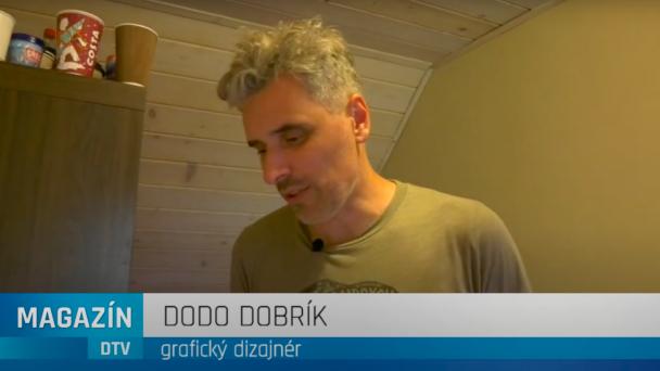 Boli sme na návšteve u grafického dizajnéra Doda Dobríka.